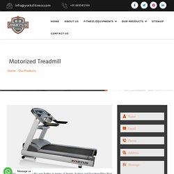 Motorized Treadmill Manufacturers, Exercise Motorized Treadmill
