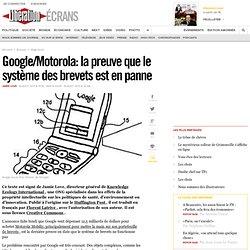 Google/Motorola : la preuve que le système des brevets est en panne