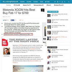 Motorola XOOM hits Best Buy Feb 17 for $700