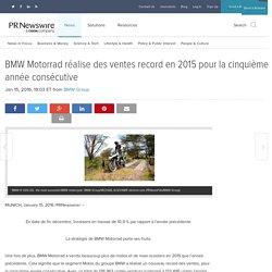 BMW Motorrad réalise des ventes record en 2015 pour la cinquième année consécutive