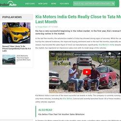 Kia Motors India Gets Really Close to Tata Motors Last Month