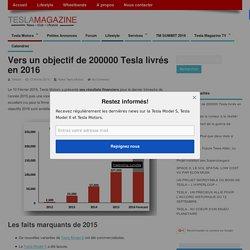 Tesla Motors synthétise l'année 2015 sur le plan financier.