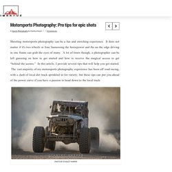 Motorsports Photography: Pro tips for epic shots