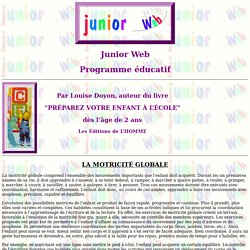 Junior Web la motricité globale par Louise Doyon auteur du livre Préparez votre enfant pour l'école
