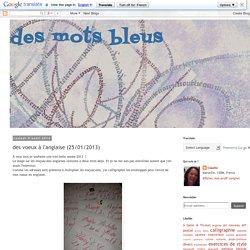 des mots bleus: des voeux à l'anglaise (25/01/2013)