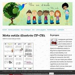 Mots outils illustrés CP-CE1 - Un an d'école