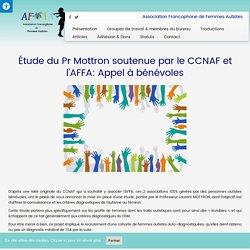 Étude du Pr Mottron soutenue par le CCNAF et l'AFFA: Appel à bénévoles – AFFA