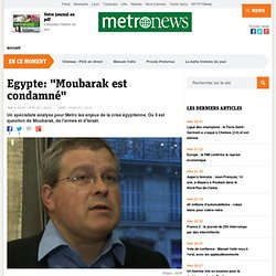 """Egypte: """"Moubarak est condamné"""""""