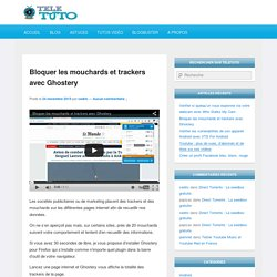 Bloquer les mouchards et trackers avec Ghostery