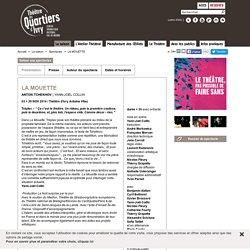 LA MOUETTE - Spectacles - La saison - Théâtre des Quartiers d'Ivry