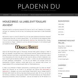 Mouez Breiz : ul label evit toullañ an hent