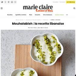 Mouhalabieh: la recette libanaise