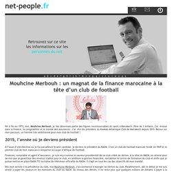 Mouhcine Merbouh : un magnat de la finance marocaine à la tête d'un club de football - net-people.fr