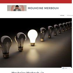 Mouhcine Merbouh : le savoir-faire et la passion – Mouhcine Merbouh