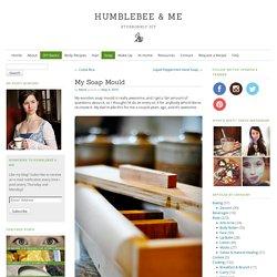 My Soap Mould - Humblebee & MeHumblebee & Me