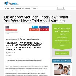 Dr. Andrew Moulden (Interview): What You Were Never Told About Vaccines