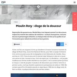 Moulin Roty : éloge de la douceur