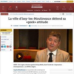 La ville d'Issy-les-Moulineaux défend sa «geek» attitude
