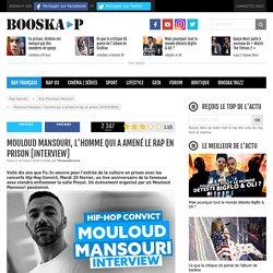 Mouloud Mansouri, l'homme qui a amené le rap en prison [INTERVIEW]