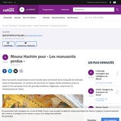 Mouna Hachim pour « Les manuscrits perdus »