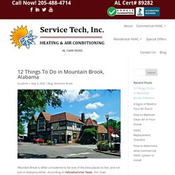 12 Things To Do in Mountain Brook, Alabama - Service Tech HVAC