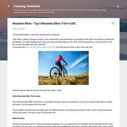 Mountain Bikes - Top 5 Mountain Bikes Trail in UAE