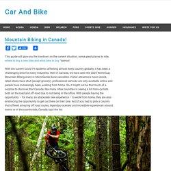 Mountain Biking in Canada!