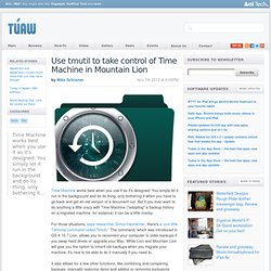 Use tmutil to take control of Time Machine in Mountain Lion