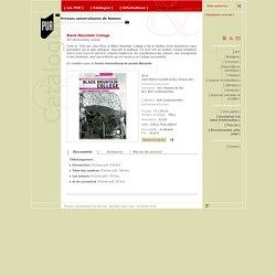 Black Mountain College Art, démocratie, utopie Jean-Pierre Cometti et Éric Giraud