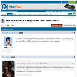 Was the Mountain King secret level intentional? - Atari 2600 - AtariAge Forums