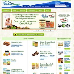 Blue Mountain Organics - Organic Raw and Sprouted Foods,Raw foods, raw food, organic food store, Sprouted foods