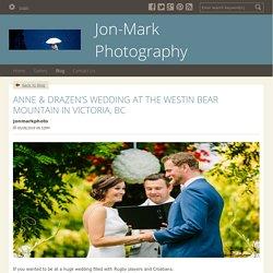 ANNE & DRAZEN'S WEDDING AT THE WESTIN BEAR MOUNTAIN IN VICTORIA, BC