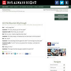 Not Always Right | Funny & Stupid Customer Quotes & Search Results ...