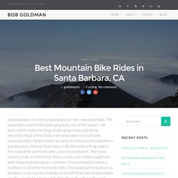 Mountain Bike Rides in Santa Barbara, CA - Bob Goldman