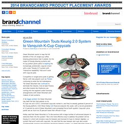 Green Mountain Touts Keurig 2.0 System to Vanquish K-Cup Copycats