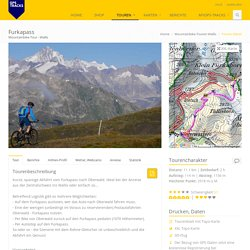 Mountainbike-Tour Furkapass mit Touren Beschrieb, Topo Karten und GPS Daten (Download GPX)