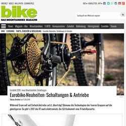 Eurobike 2016: neue Mountainbike-Schaltungen