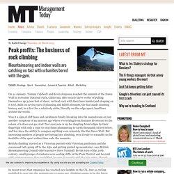 Peak profits: The business of rock climbing, mountaineering, bouldering