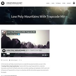 Low Poly Mountains With Trapcode Mir - CreativeDojo
