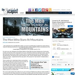 The Men Who Stare At Mountains