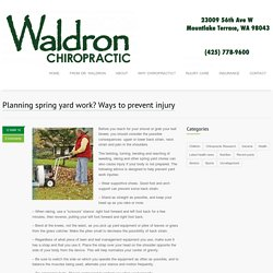 Planning spring yard work? Ways to prevent injury - Mountlake Terrace, Edmonds, Lynnwood Chiropractor