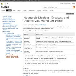 Mountvol: Displays, Creates, and Deletes Volume Mount Points