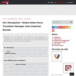 Eric Mourguiart : Global Sales Force Transition Manager chez Imperial Brands - Social-FeedBack.Net