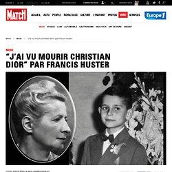 """""""J'ai vu mourir Christian Dior"""" par Francis Huster"""