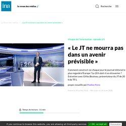 « Le JT ne mourra pas dans un avenir prévisible »