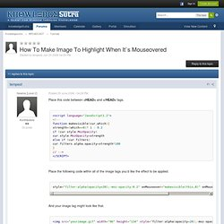 How To Make Image To Highlight When It`s Mouseovered - Discuss Anything
