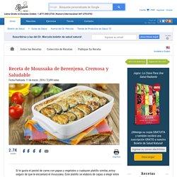 Receta de Moussaka de Berenjena, Cremosa y Saludable