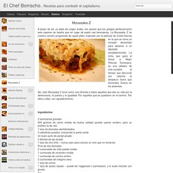 El Chef Borracho.: Moussaka Z