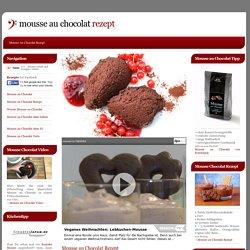 Mousse au Chocolat Rezept