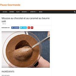 Mousse au chocolat et au caramel au beurre salé